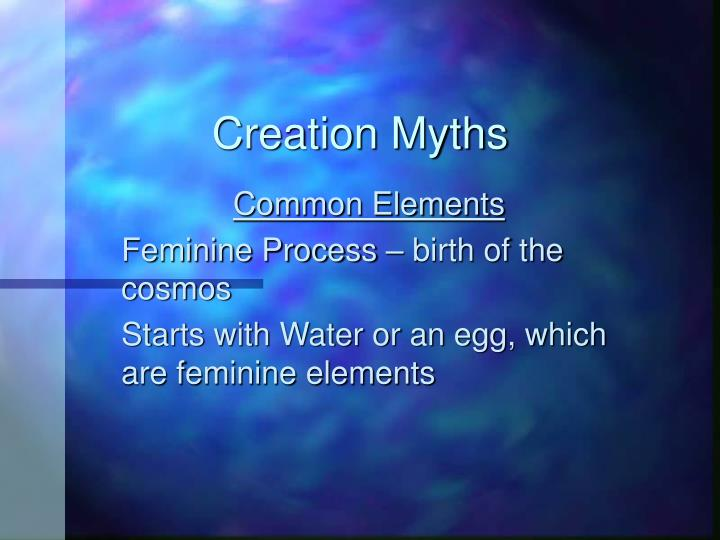 creation myth compare and contrast Get an answer for 'compare and contrast the two biblical creation stories in genesis 1 and genesis 2' and find homework help for other the bible questions at enotes.
