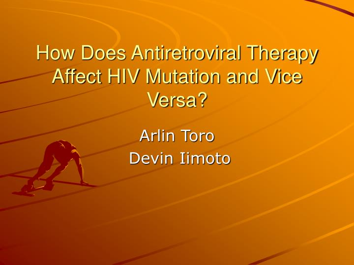 how does antiretroviral therapy affect hiv mutation and vice versa n.