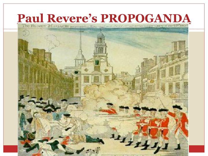 Paul Revere's PROPOGANDA