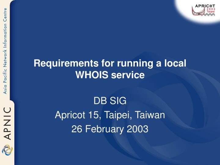 requirements for running a local whois service n.