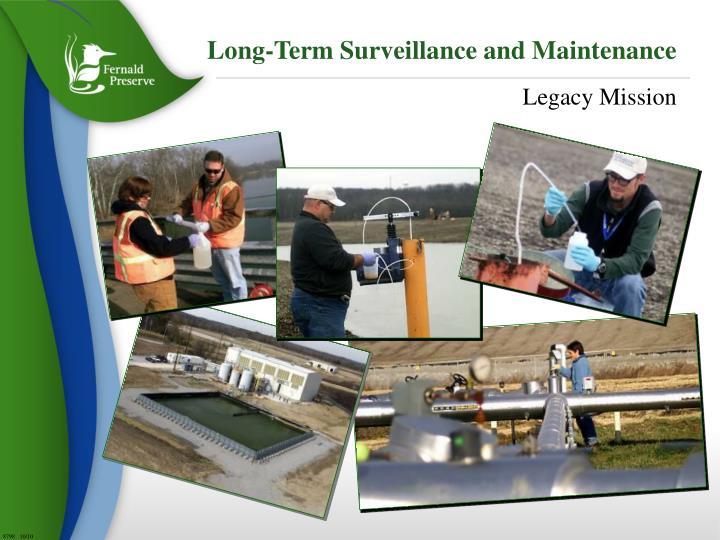 Long-Term Surveillance and Maintenance
