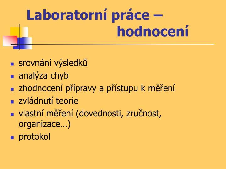 Laboratorní práce – hodnocení