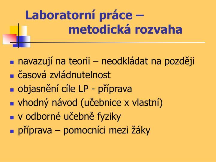 Laboratorní práce – metodická rozvaha