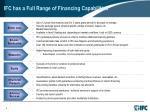 ifc has a full range of financing capabilities
