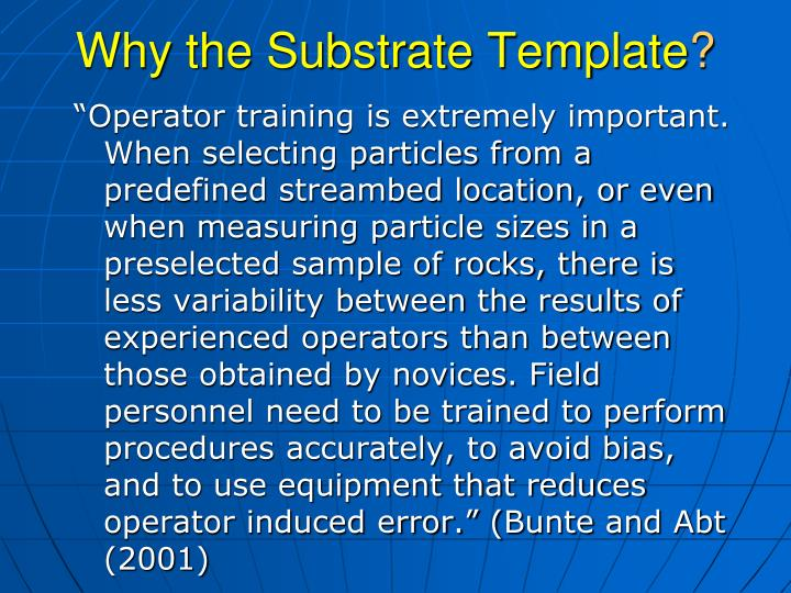 Why the Substrate Template