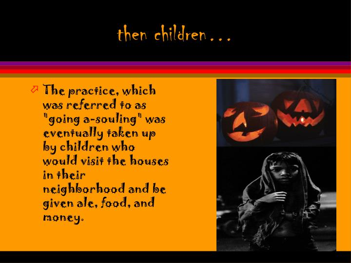 then children…