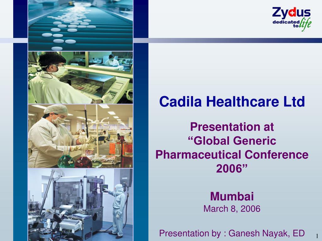PPT - Cadila Healthcare Ltd PowerPoint Presentation - ID:6741940