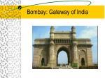 bombay gateway of india