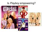 is playboy empowering