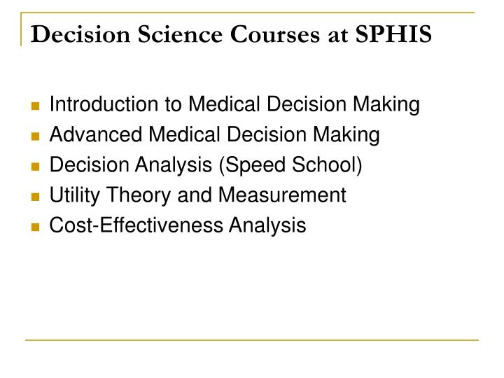 Decision Science Courses at SPHIS