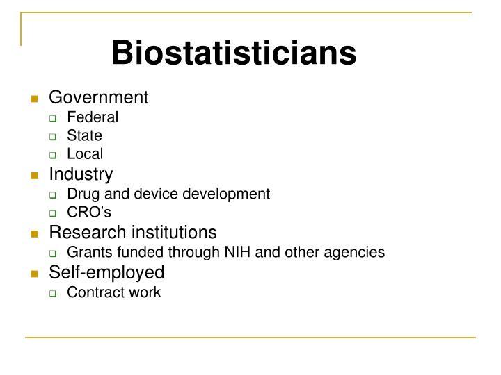 Biostatisticians
