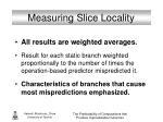 measuring slice locality2