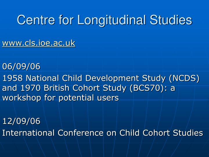 Centre for Longitudinal Studies