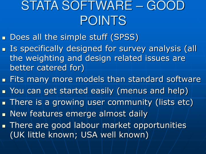 STATA SOFTWARE – GOOD POINTS