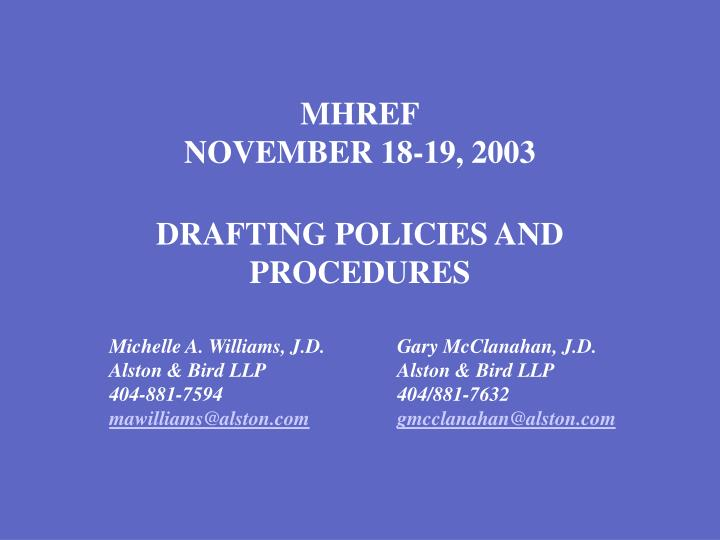 Mhref november 18 19 2003 drafting policies and procedures