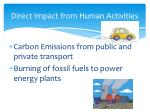 direct impact from human activities