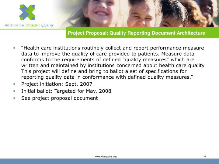 Project Proposal: Quality Reporting Document Architecture