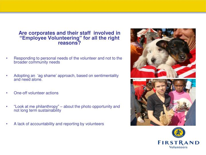 "Are corporates and their staff  involved in ""Employee Volunteering"" for all the right reasons?"