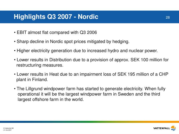 Highlights Q3 2007 - Nordic