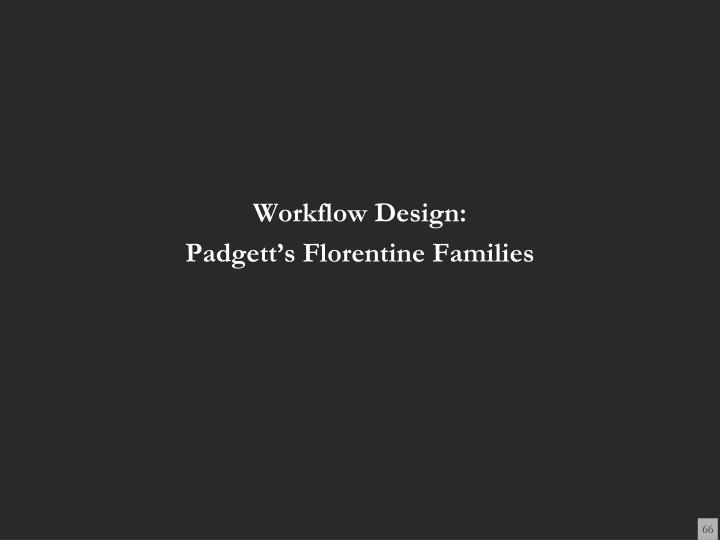 Workflow Design: