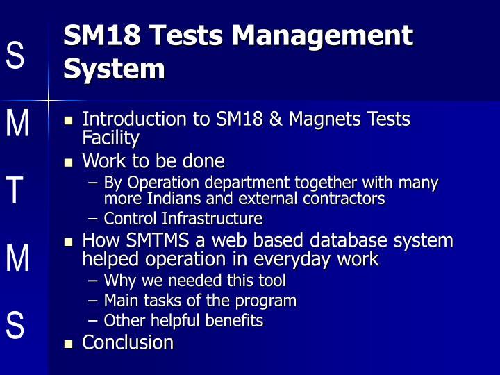 Sm18 tests management system
