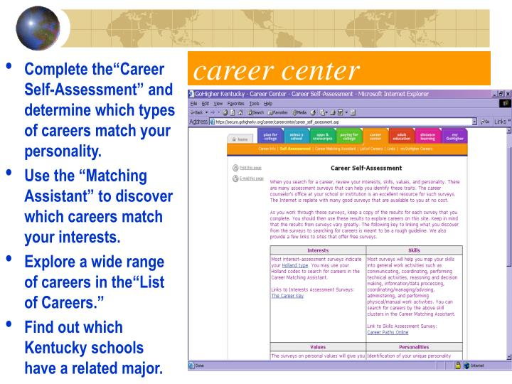 """Complete the""""Career Self-Assessment"""" and determine which types of careers match your personality."""