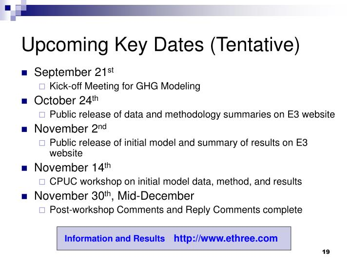 Upcoming Key Dates (Tentative)