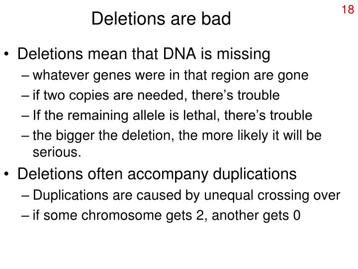 Deletions are bad