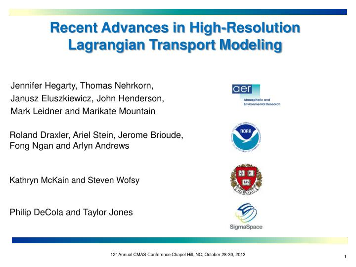 recent advances in high resolution lagrangian transport modeling n.