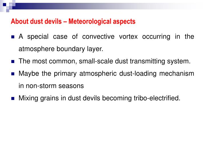 About dust devils – Meteorological aspects