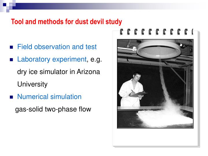 Tool and methods for dust devil study