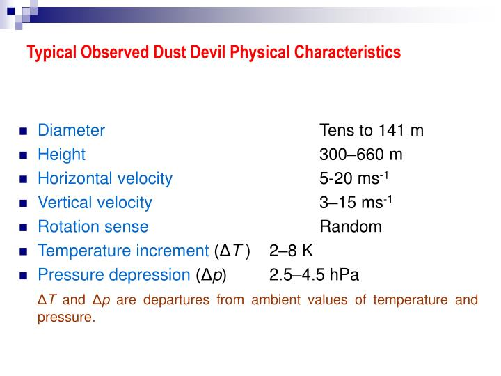 Typical Observed Dust Devil Physical Characteristics