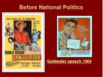 before national politics