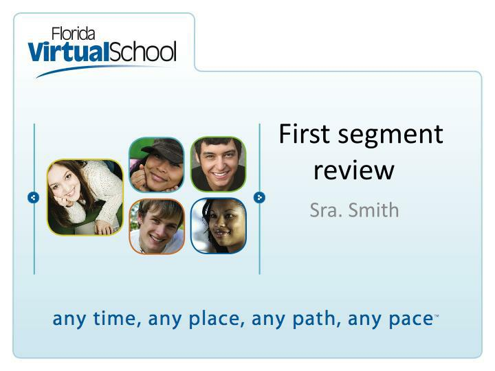 first segment review n.