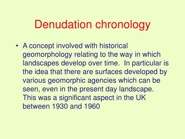 Denudation chronology