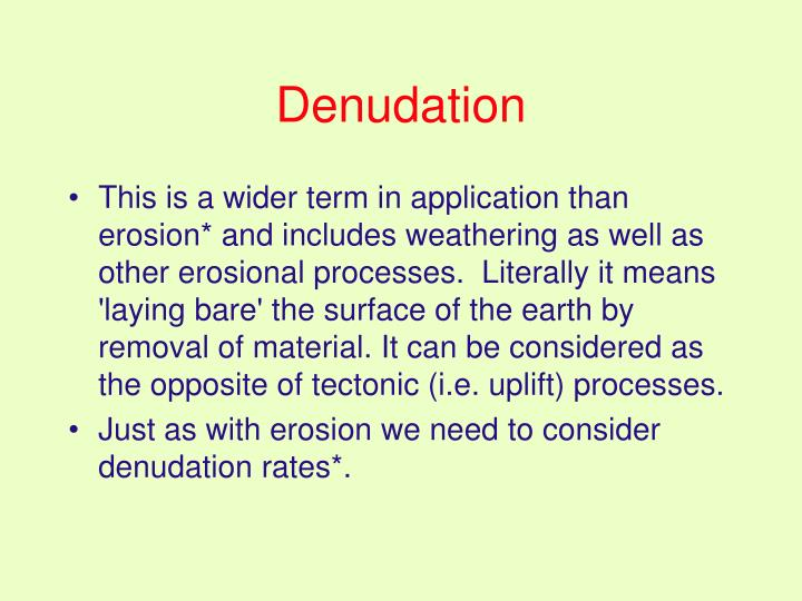 Denudation