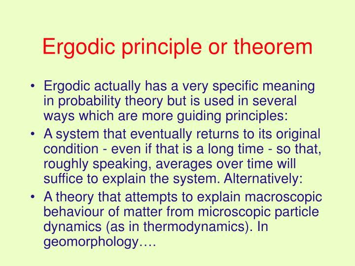 Ergodic principle or theorem