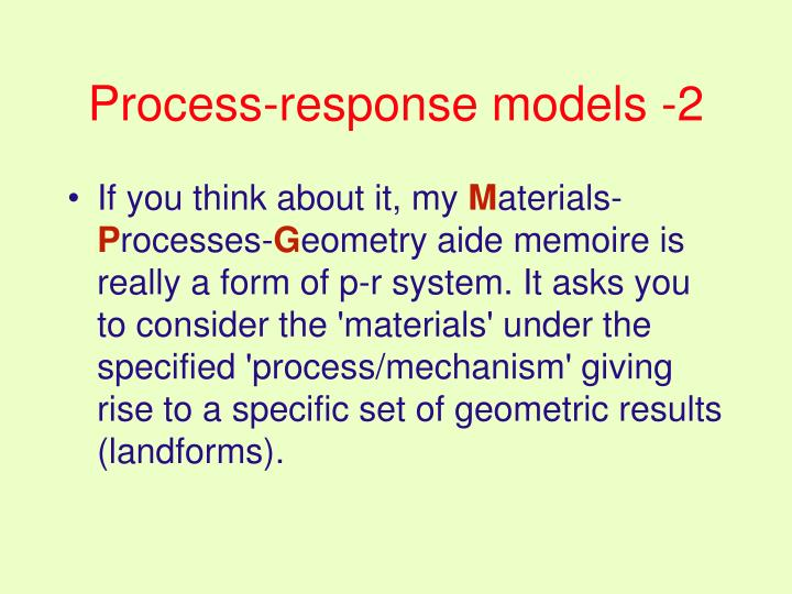 Process-response models -2