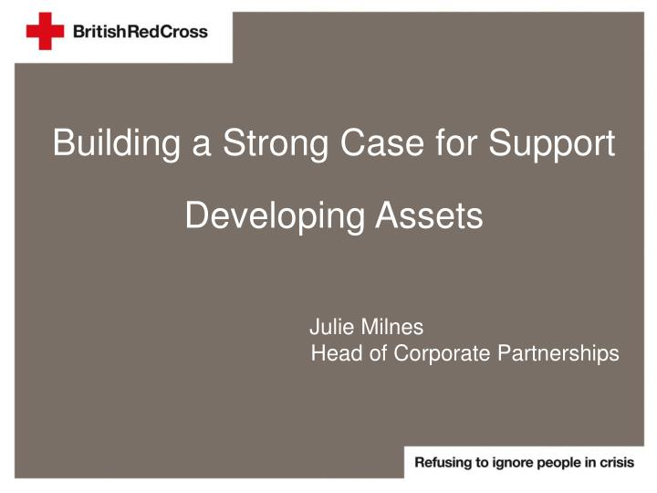 Building a Strong Case for Support