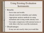 using existing evaluation instruments