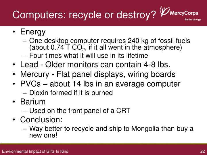 Computers: recycle or destroy?