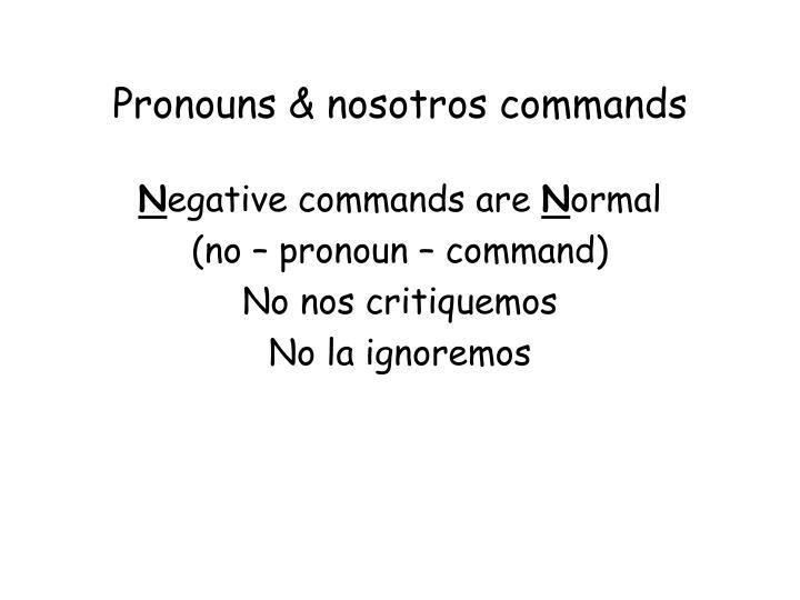 Pronouns nosotros commands