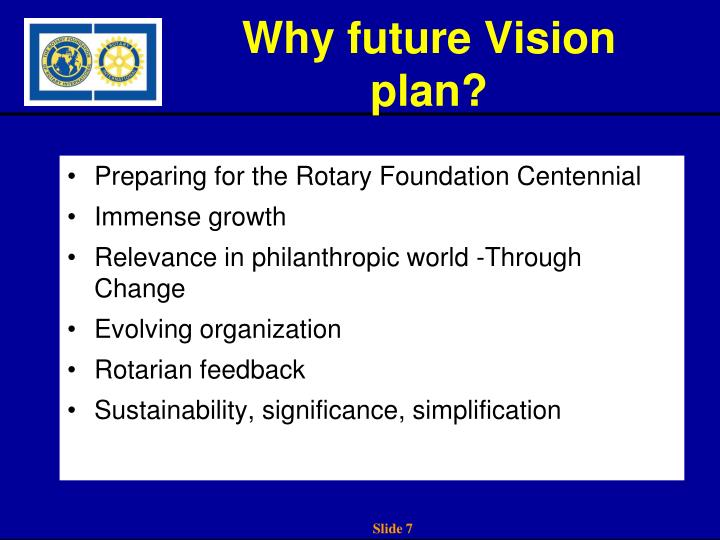 Why future Vision plan?