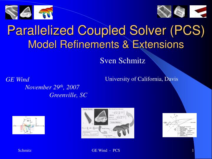 parallelized coupled solver pcs model refinements extensions n.