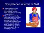 competence in terms of skill