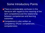 some introductory points