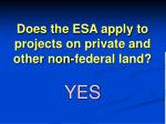 does the esa apply to projects on private and other non federal land
