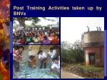 post training activities taken up by bnvs5