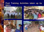 post training activities taken up by bnvs7