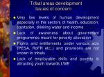 tribal areas development issues of concern
